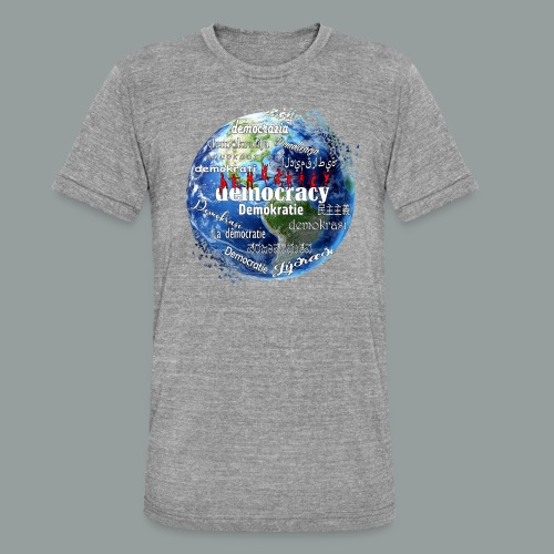 democracy - Unisex Tri-Blend T-Shirt von Bella + Canvas