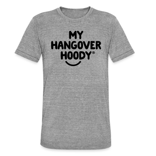 The Original My Hangover Hoody® - Unisex Tri-Blend T-Shirt by Bella & Canvas