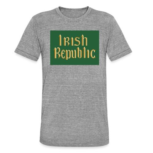 Original Irish Republic Flag - Unisex Tri-Blend T-Shirt by Bella & Canvas