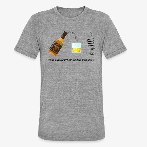 Un whisky ? Juste un doigt - T-shirt chiné Bella + Canvas Unisexe