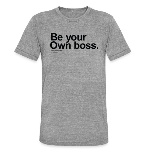 Boss in black - Unisex Tri-Blend T-Shirt by Bella & Canvas