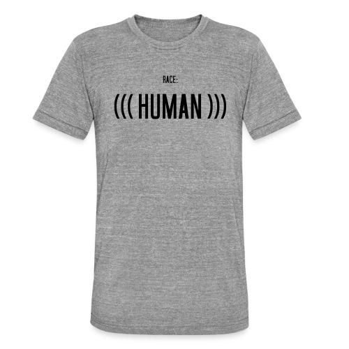 Race: (((Human))) - Unisex Tri-Blend T-Shirt von Bella + Canvas