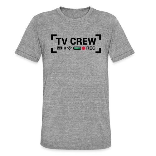TV Crew - Maglietta unisex tri-blend di Bella + Canvas