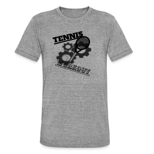 TENNIS WORKOUT - Unisex Tri-Blend T-Shirt by Bella & Canvas
