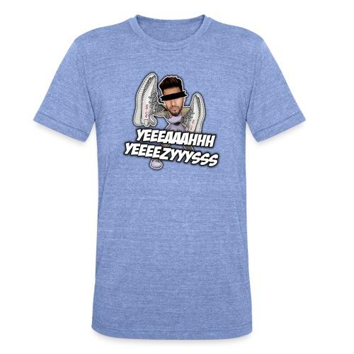 Yeah Yeezys! - Unisex Tri-Blend T-Shirt von Bella + Canvas