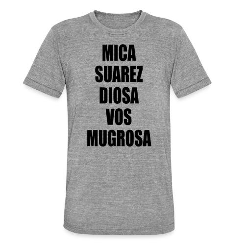 Polo Mica Suarez Diosa Vos Mugrosa - Camiseta Tri-Blend unisex de Bella + Canvas