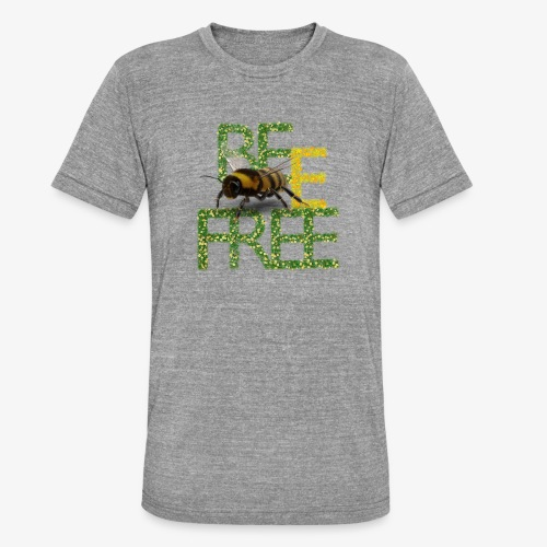 bee free bądż wolna wolny - Koszulka Bella + Canvas triblend – typu unisex