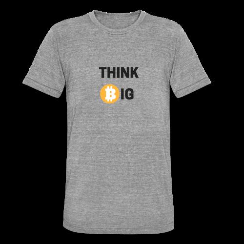 Think Big - Unisex Tri-Blend T-Shirt von Bella + Canvas