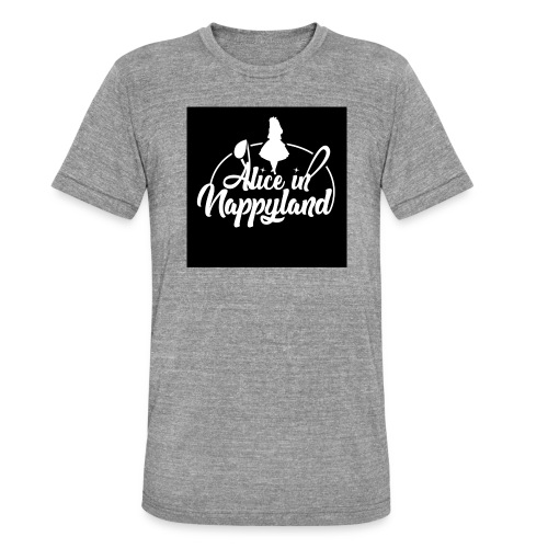 Alice in Nappyland TypographyWhite 1080 - Unisex Tri-Blend T-Shirt by Bella & Canvas