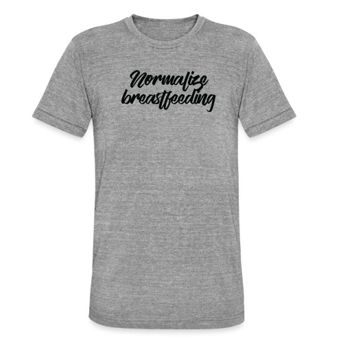 Normalize Breastfeeding - T-shirt chiné Bella + Canvas Unisexe