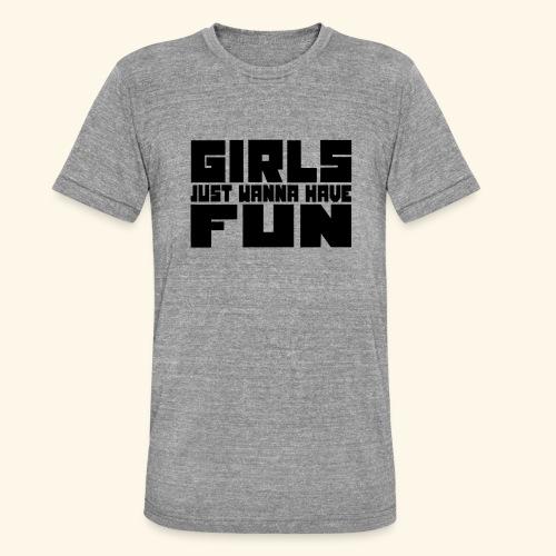 Meisjes willen gewoon plezier hebben 001 - Unisex tri-blend T-shirt van Bella + Canvas