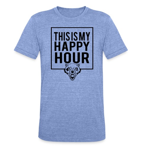 THIS IS MY HAPPY HOUR - Camiseta Tri-Blend unisex de Bella + Canvas