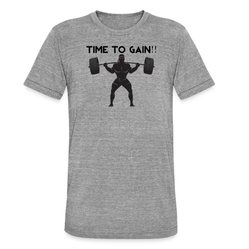 TIME TO GAIN! by @onlybodygains - Unisex Tri-Blend T-Shirt by Bella & Canvas