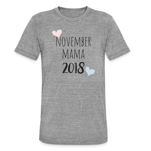 November Mama 2018 - Unisex Tri-Blend T-Shirt von Bella + Canvas