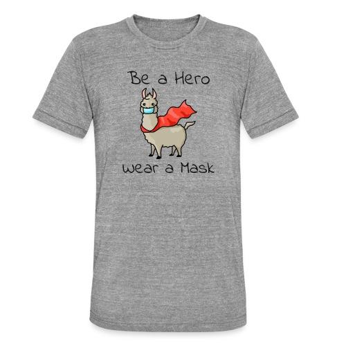 Sei ein Held, trag eine Maske! - Unisex Tri-Blend T-Shirt von Bella + Canvas