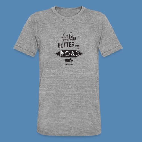 Moto - Life is better on the road - T-shirt chiné Bella + Canvas Unisexe