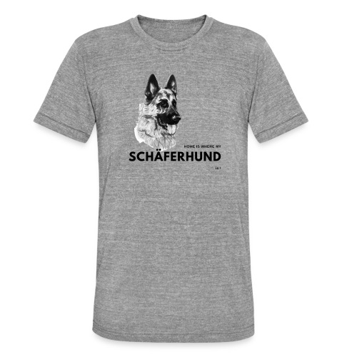 Home is where my Schäferhund is ! - Unisex Tri-Blend T-Shirt von Bella + Canvas