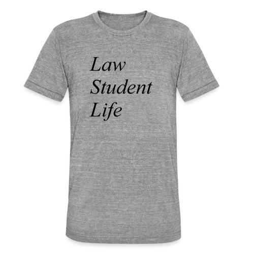 Law Student Life - Maglietta unisex tri-blend di Bella + Canvas