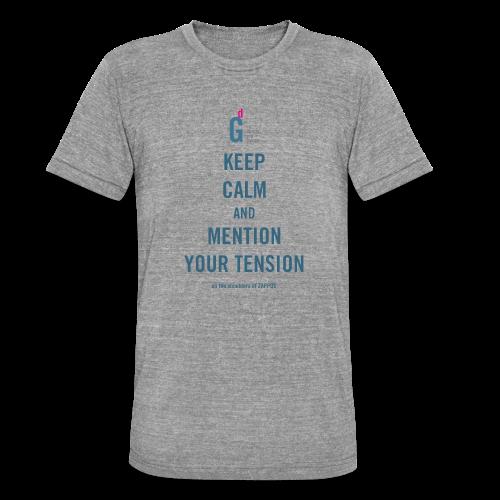 Keep Calm - Unisex Tri-Blend T-Shirt by Bella & Canvas