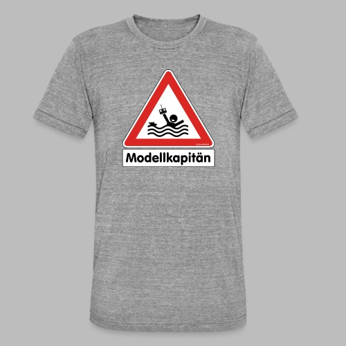 Warnschild Modellkapitän - Unisex Tri-Blend T-Shirt von Bella + Canvas