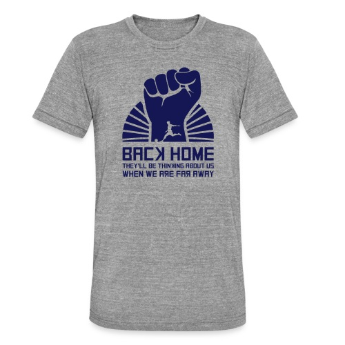 Back Home - Unisex Tri-Blend T-Shirt by Bella & Canvas