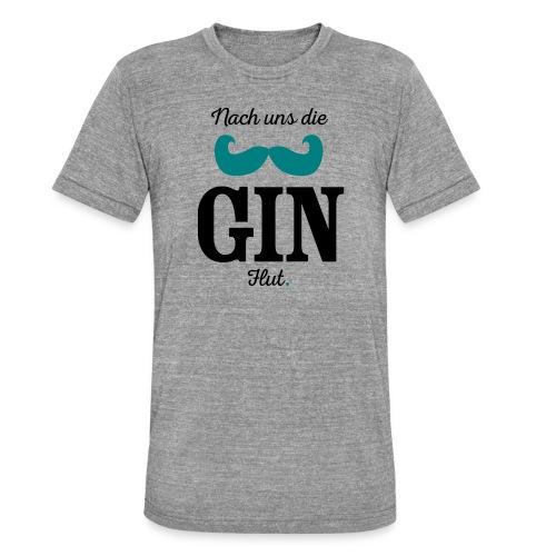 Nach uns die Gin-Flut - Unisex Tri-Blend T-Shirt von Bella + Canvas