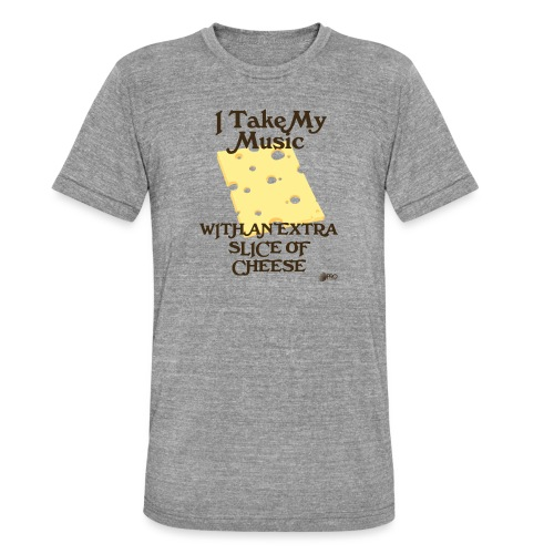 Cheese - Unisex Tri-Blend T-Shirt by Bella & Canvas