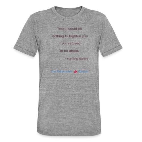 Gandhi Afraid b - Unisex tri-blend T-shirt van Bella + Canvas