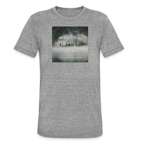 MAGICAL GYPSY ARMY SPELL - Unisex Tri-Blend T-Shirt von Bella + Canvas