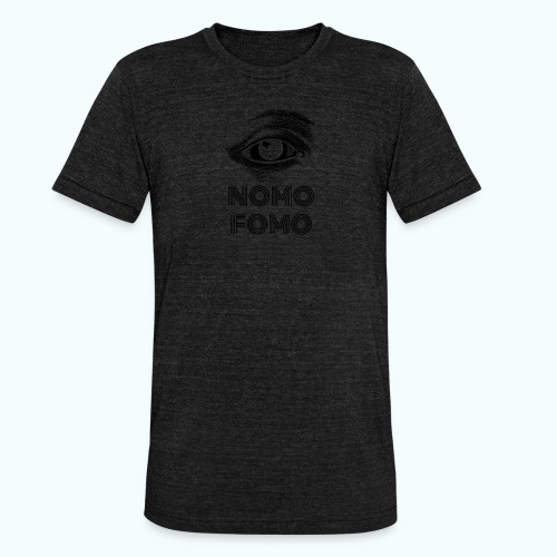 NOMO FOMO - Unisex Tri-Blend T-Shirt by Bella & Canvas