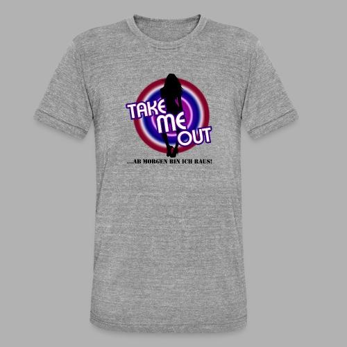 Take me out_Sie_Var. 2 - Unisex Tri-Blend T-Shirt von Bella + Canvas