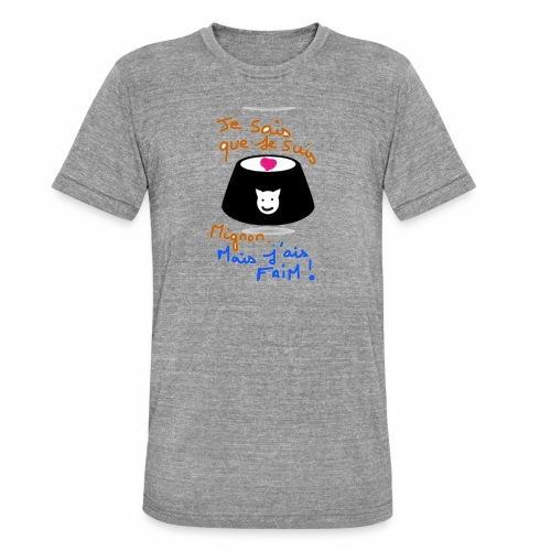 Je sais que je suis mignon, mais j'ai faim ! - T-shirt chiné Bella + Canvas Unisexe