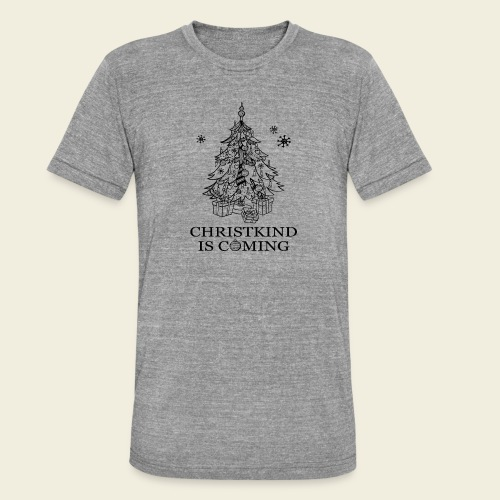 Christkind kommt - Unisex Tri-Blend T-Shirt von Bella + Canvas