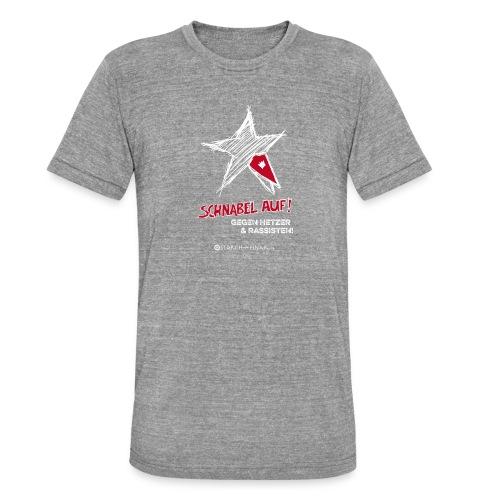 Schnabel auf gegen Hetzer und Rassisten - Unisex Tri-Blend T-Shirt von Bella + Canvas