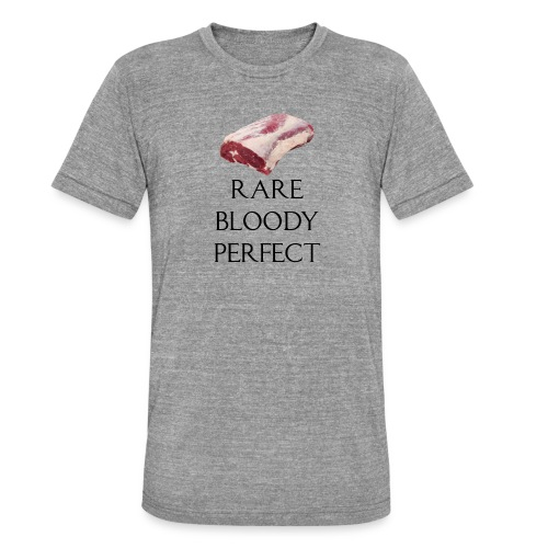 Rare Bloody Perfect , beef for the meat eater - Unisex tri-blend T-shirt fra Bella + Canvas
