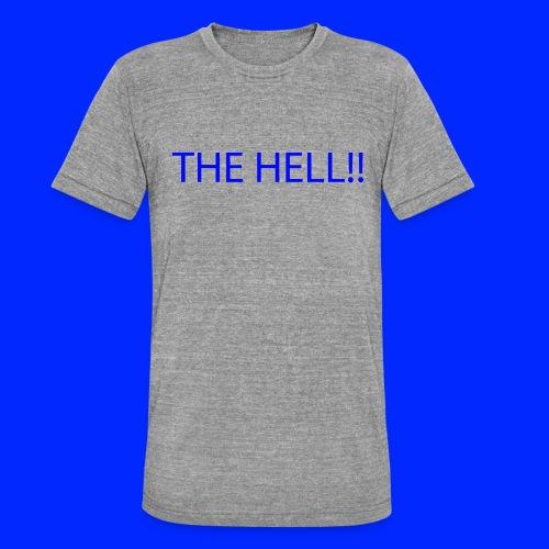 THE HELL!! - Triblend-T-shirt unisex från Bella + Canvas