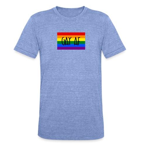 gay af - Unisex Tri-Blend T-Shirt von Bella + Canvas