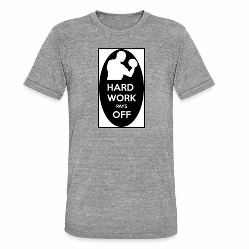hard work pays off 2 cup.jpg - Unisex Tri-Blend T-Shirt by Bella + Canvas