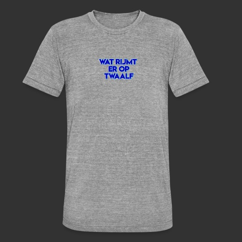 wat rijmt er op twaalf - Unisex tri-blend T-shirt van Bella + Canvas