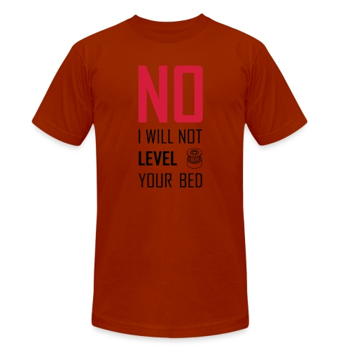 No I will not level your bed (vertical) - Unisex Tri-Blend T-Shirt by Bella + Canvas