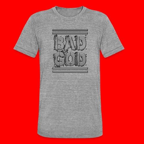 BadGod - Unisex Tri-Blend T-Shirt by Bella & Canvas