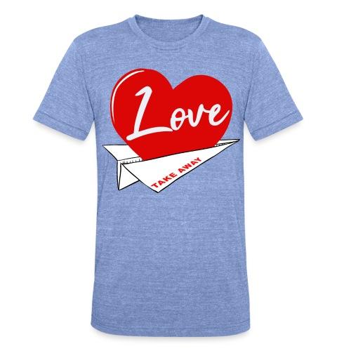 Love take away - Camiseta Tri-Blend unisex de Bella + Canvas