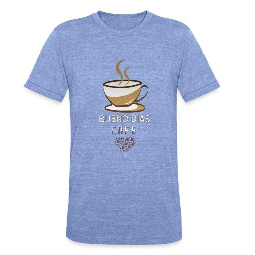 Bueno Dias Cafe - Camiseta Tri-Blend unisex de Bella + Canvas