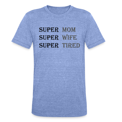 Super Mamma Collection - Unisex tri-blend T-skjorte fra Bella + Canvas