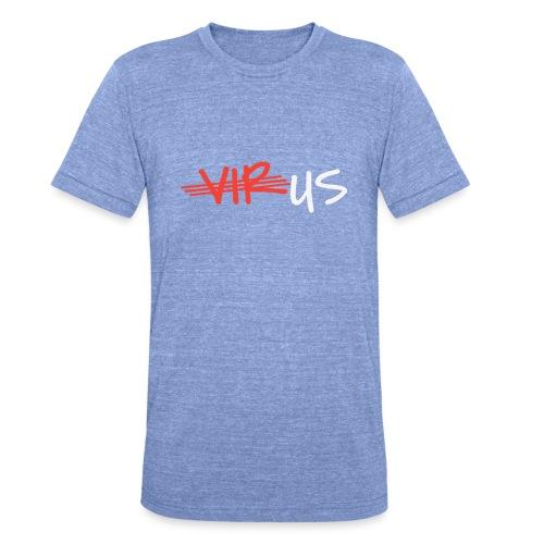T-Shirt gegen Corona und für ein Miteinander - Unisex Tri-Blend T-Shirt von Bella + Canvas