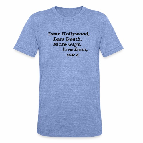 Dear Hollywood - Unisex Tri-Blend T-Shirt by Bella & Canvas