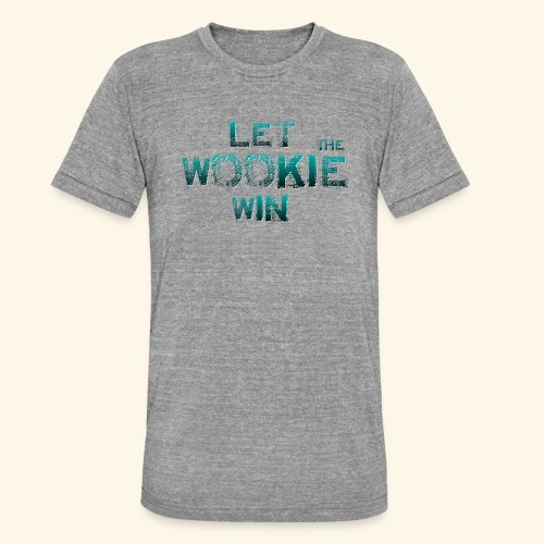 Let The Wookie Win, design 2. - Unisex tri-blend T-shirt fra Bella + Canvas