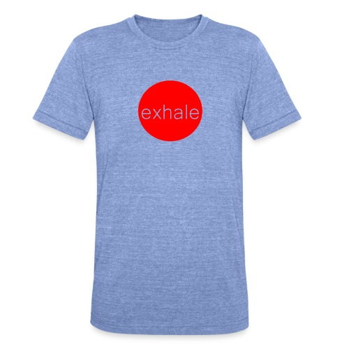 exhale - Unisex Tri-Blend T-Shirt by Bella & Canvas