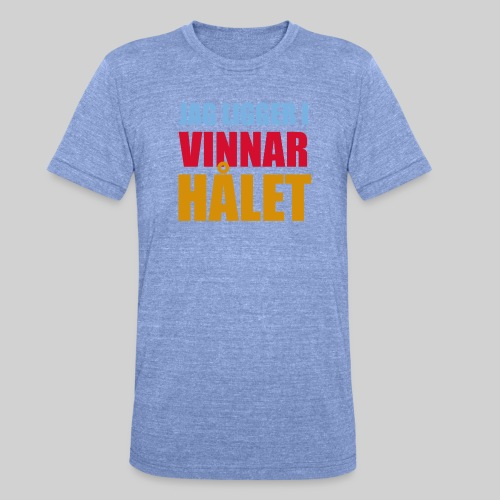 jag ligger i vinnarhalet - Triblend-T-shirt unisex från Bella + Canvas