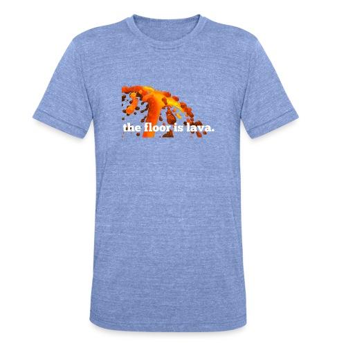 the floor is lava - Unisex Tri-Blend T-Shirt von Bella + Canvas